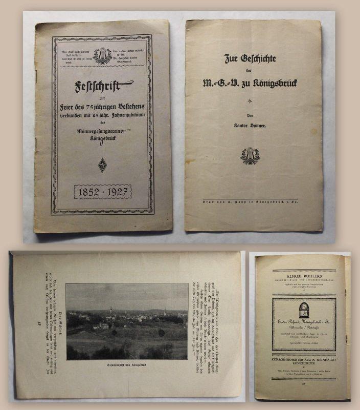 2 Hefte Geschichte + Festschrift Männergesangsverein Könisgbrück 1927 Sachsen xz
