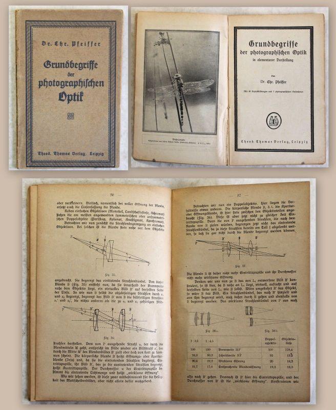 Pfeiffer Grundbegriffe der photographischen Optik 1920 Fotografie Anleitung xz