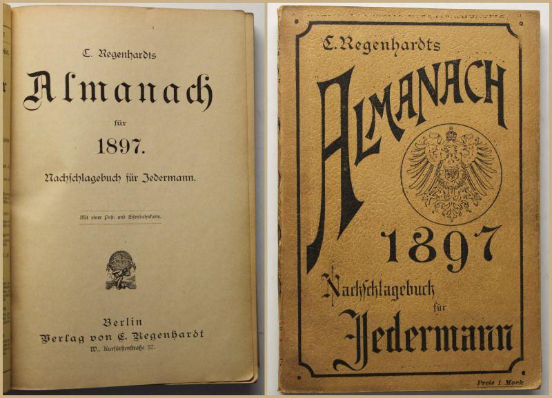 Regenhardts Almanach Nachschlagewerk für Jedermann 1897 Kalendarium sf