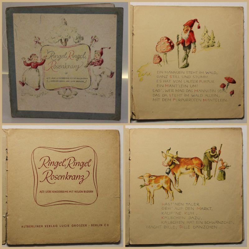 Groszer Ringel, Ringel Rosenkranz um 1947 Kinderreime Humor illustriert sf
