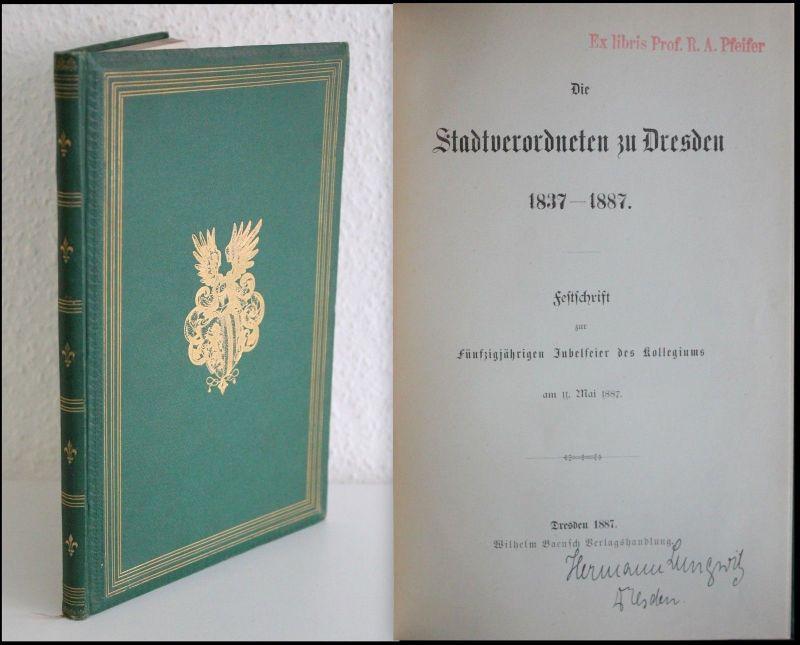 Die Stadtverordneten zu Dresden. Festschrift zur 50jährigen Jubelfeier 1887 - xz