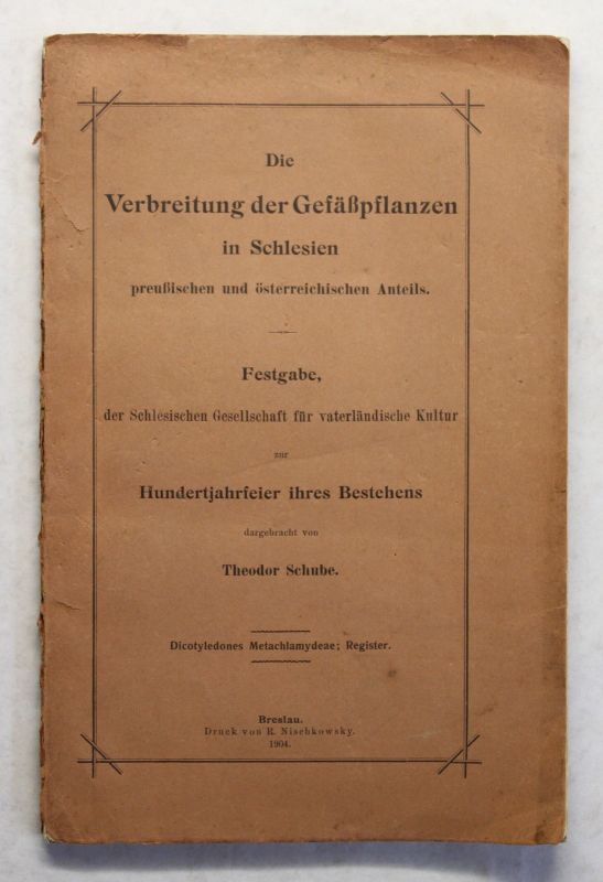 Schube Die Verbreitung der Gefäßpflanzen in Schlesien 1904 Biologie Botanik xz