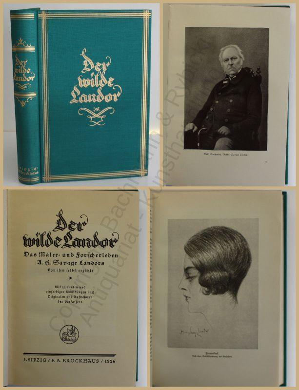 Landor Der wilde Landor 1926 Leben Biographie Geschichte Forscherleben xy