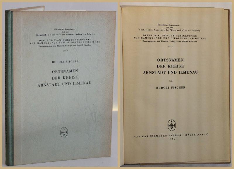 Fischer Die Ortsnamen der Kreise Arnstadt & Ilmenau Nr. 1 1956 Thüringen sf