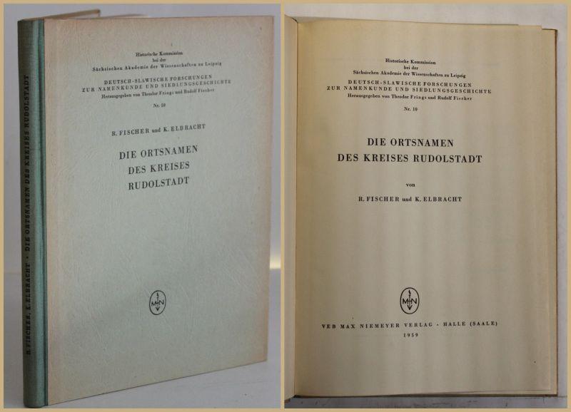 Fischer/Elbracht Die Ortsnamen des Kreises Rudolstadt Nr. 10 1959 Thüringen sf