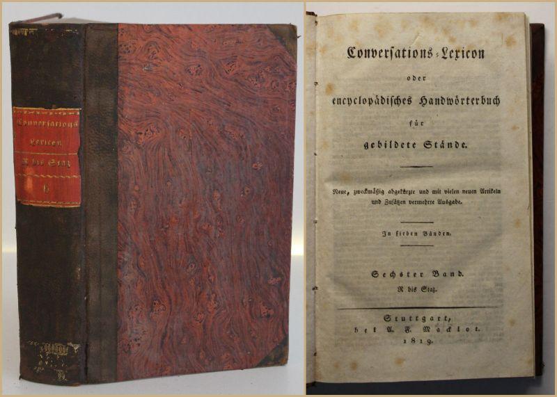 Conversations- Lexikon für gebildete Stände 6. Bd 1819 Lexika Nachschlagewerk sf