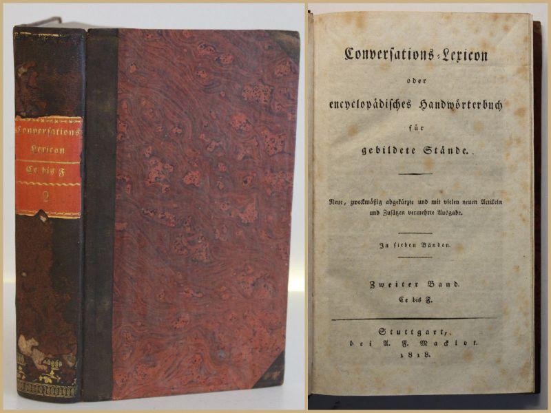 Conversations- Lexikon für gebildete Stände 2. Bd 1818 Lexika Nachschlagewerk sf