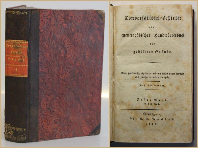 Conversations- Lexikon für gebildete Stände 1. Bd 1818 Lexika Nachschlagewerk sf