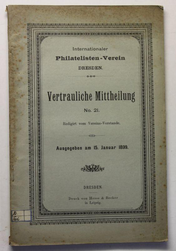 Internationaler Philatelisten-Verein Vertrauliche Mittheikung No.21 1899 sf