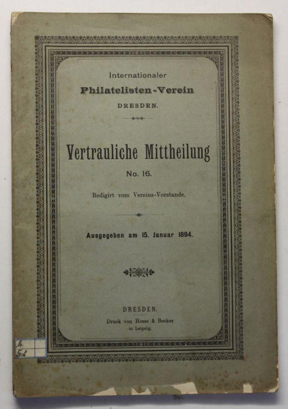 Internationaler Philatelisten-Verein Vertrauliche Mittheikung No.16 1894 sf