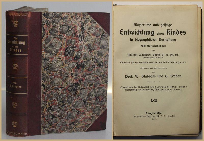 Glabbach/ Weber Körperliche und geistige Entwicklung eines Kindes 1905 sf