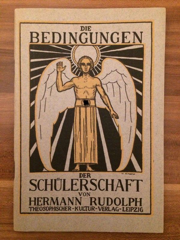 Hermann Rudolph -  Die Bedingungen der Schülerschaft - Theosophie okkult 1928