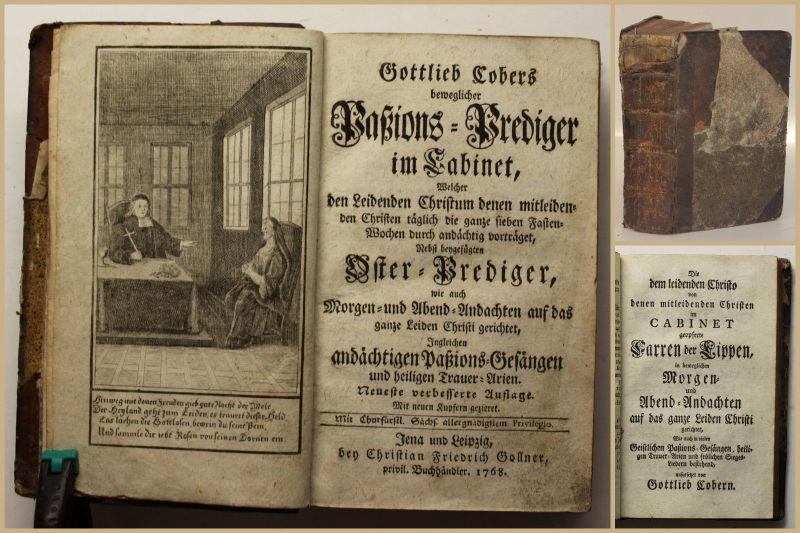 Gottlieb Cobers beweglicher Paßions-Prediger im Cabinet 2 Tle 1768 Religion sf
