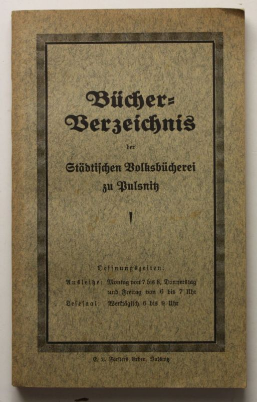 Bücher-Verzeichnis der Städtischen Volksbücherei zu Pulsnitz 1930 Sachsen sf