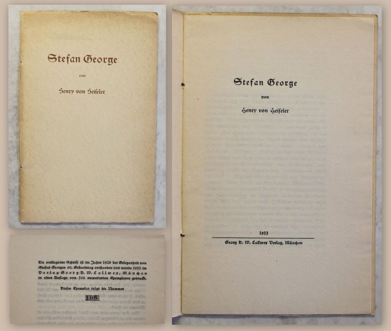 Heiseler Stefan George 1933 Biografie Lyriker George-Kreis Ex. 108/300 xz