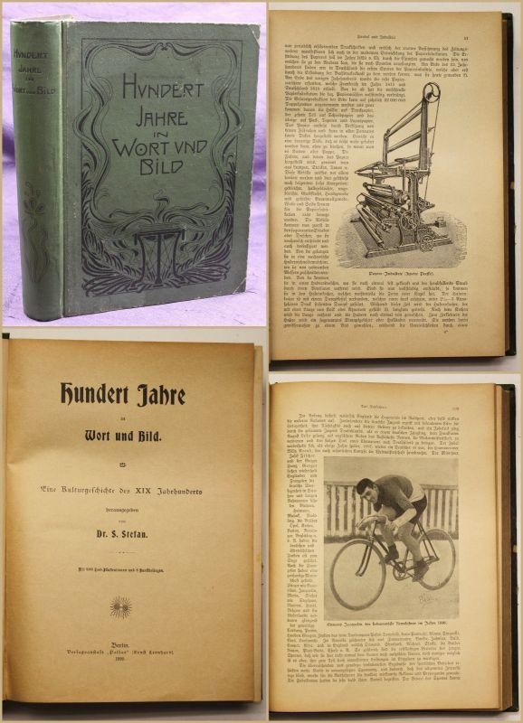 Stefan Hundert Jahre in Wort und Bild 1899 Geschichte Kultur Politik sf