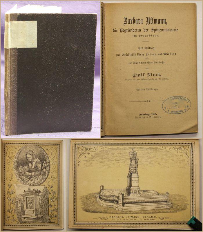 Finck Barbara Uttmann Begründerin der Spitzenindustrie im Erzgebirge 1886 sf