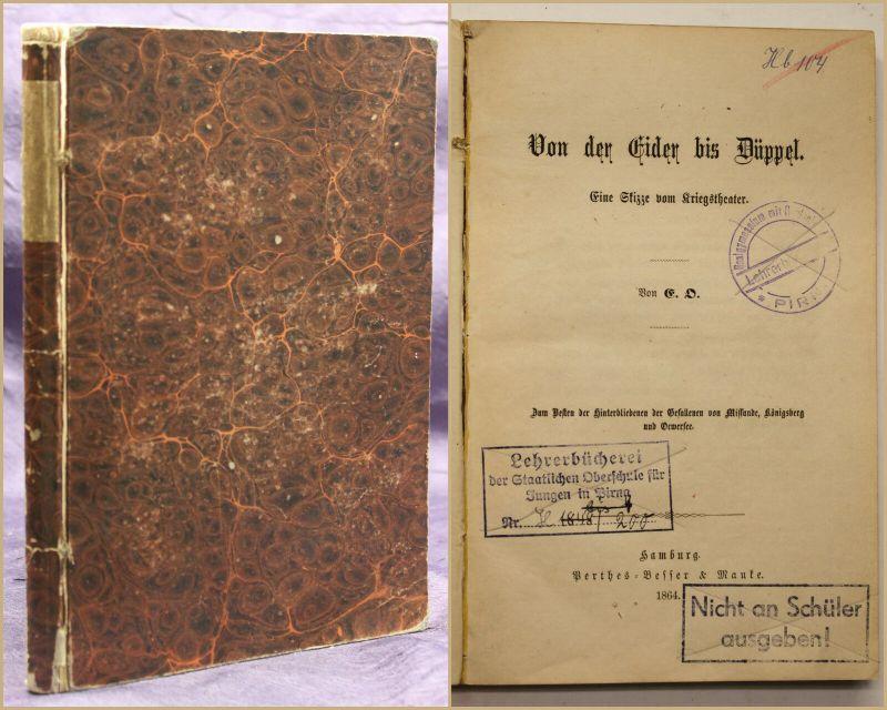Von der Eider bis Düppel Eine Skizze vom Kriegstheater 1864 Geschichte sf