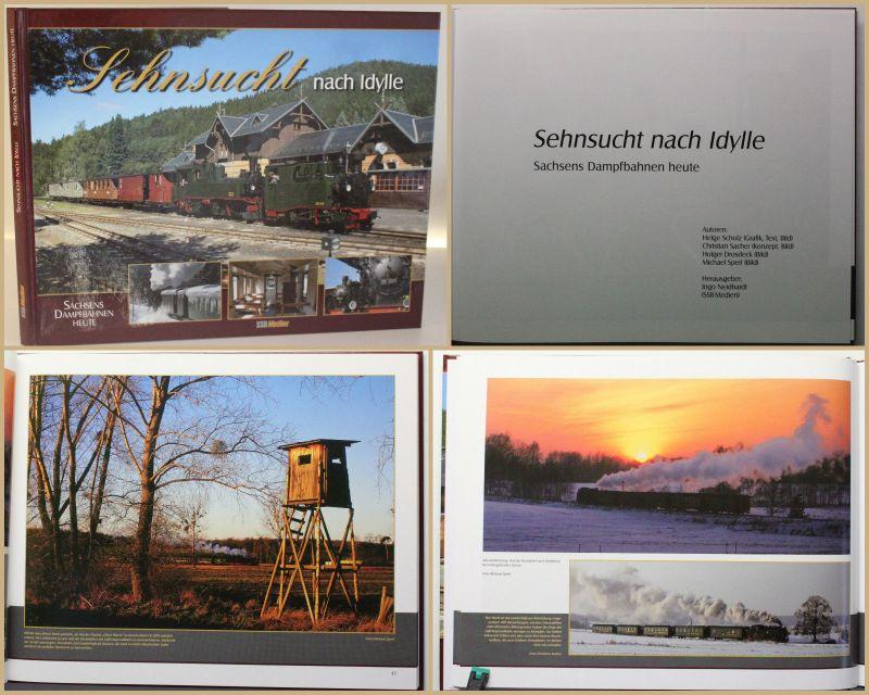 Scholz Sehnsucht nach Idylle 2010 Sachsen Eisenbahn Geschichte Technik sf