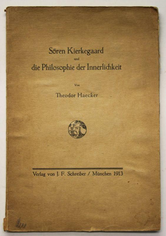 Haecker Sören Kierkegaard und die Philosophie der Innerlichkeit 1913 EA sf