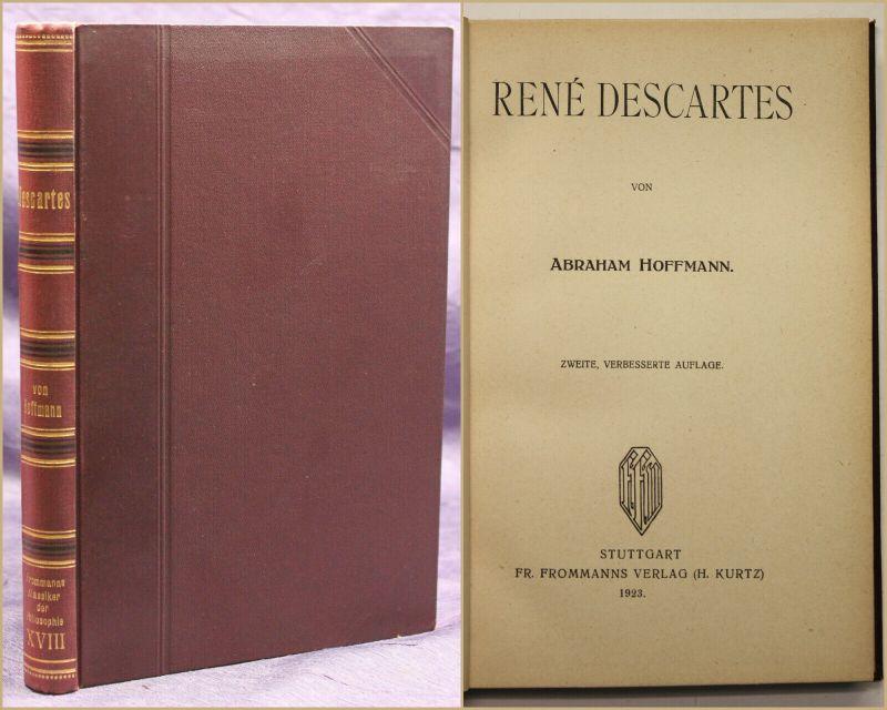 Frommanns Klassiker der Philosophie Band 18 Rene Descartes 1923 Wissen sf