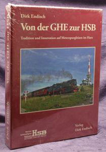 Endisch Von der GHE zur HSB 2 Bde 2011 Geschichte Technik Eisenbahn Harz sf