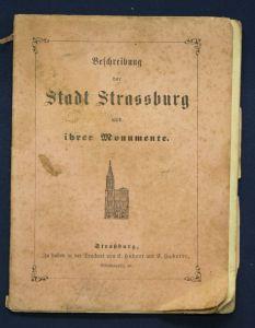 Beschreibung der Stadt Strassburg & ihrer Monumente um 1920 Geschichte sf