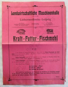 Orig Werbeblatt Landwirt. Maschinenhalle Liebertwolkwitz Kraftfutter Fischmehl