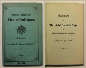 Königlich Säch. Staatseisenbahn Satzung d. Betriebskrankenkasse 1899 Zug xy