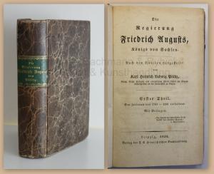 Pölnitz Die Regierung Friedrich Augusts König Sachsen 1830 Geschichte Saxonica