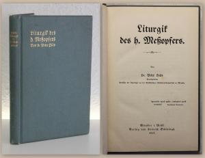 Hüls Liturgik des heiligen Meßopfers 1915 Religion Theologie Chistentum xy