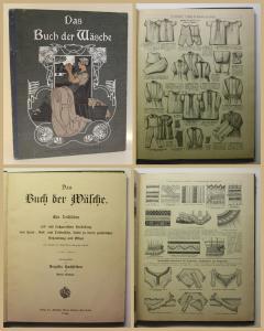 Hochfeldern Das Buch der Wäsche um 1900 Herstellung Pflege Stoffe Bekleidung xz