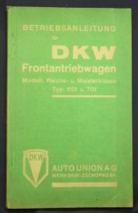Original Prospekt Betriebsanweisung DKW Frontantriebwagen Typ 601 & 701 1935 sf