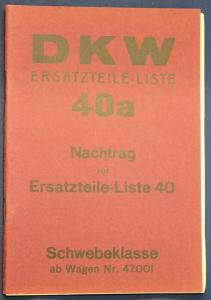 Original Prospekt für DKW Ersatzteile - Liste 40a Nachtrag zur Liste 40 1935 sf