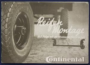 Original Broschüre von Continental Reifen Montage um 1935 Automobil Technik sf