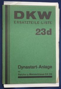 Original Prospekt für DKW Ersatzteile - Liste 23d Dynastart- Anlage 1935 sf