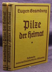 Gramberg Pilze der Heimat 2 Bde + Beigabe 1921 Natur Wissen Pflanzen sf