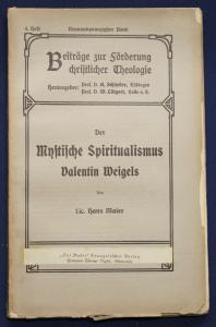 Maier Der mystische Spiritualismus Valentin Weigels 28. Band 4. Heft 1926 sf