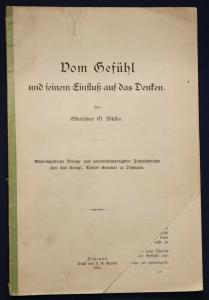 Müller Vom Gefühl und seinem Einfluß auf das Denken 1903 Wissen Geschichte sf