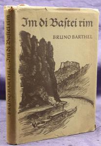 Barthel Im di Bastei rim Ein Heimatbuch 1955 Ortskunde Landeskunde Sachsen sf