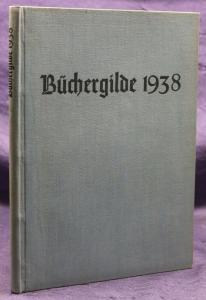 Die Büchergilde Jahrgang 1938 Zeitschrift Geschichte Gesellschaft Politik sf