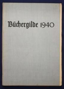 Die Büchergilde Jahrgang 1940 Zeitschrift Geschichte Gesellschaft Politik sf