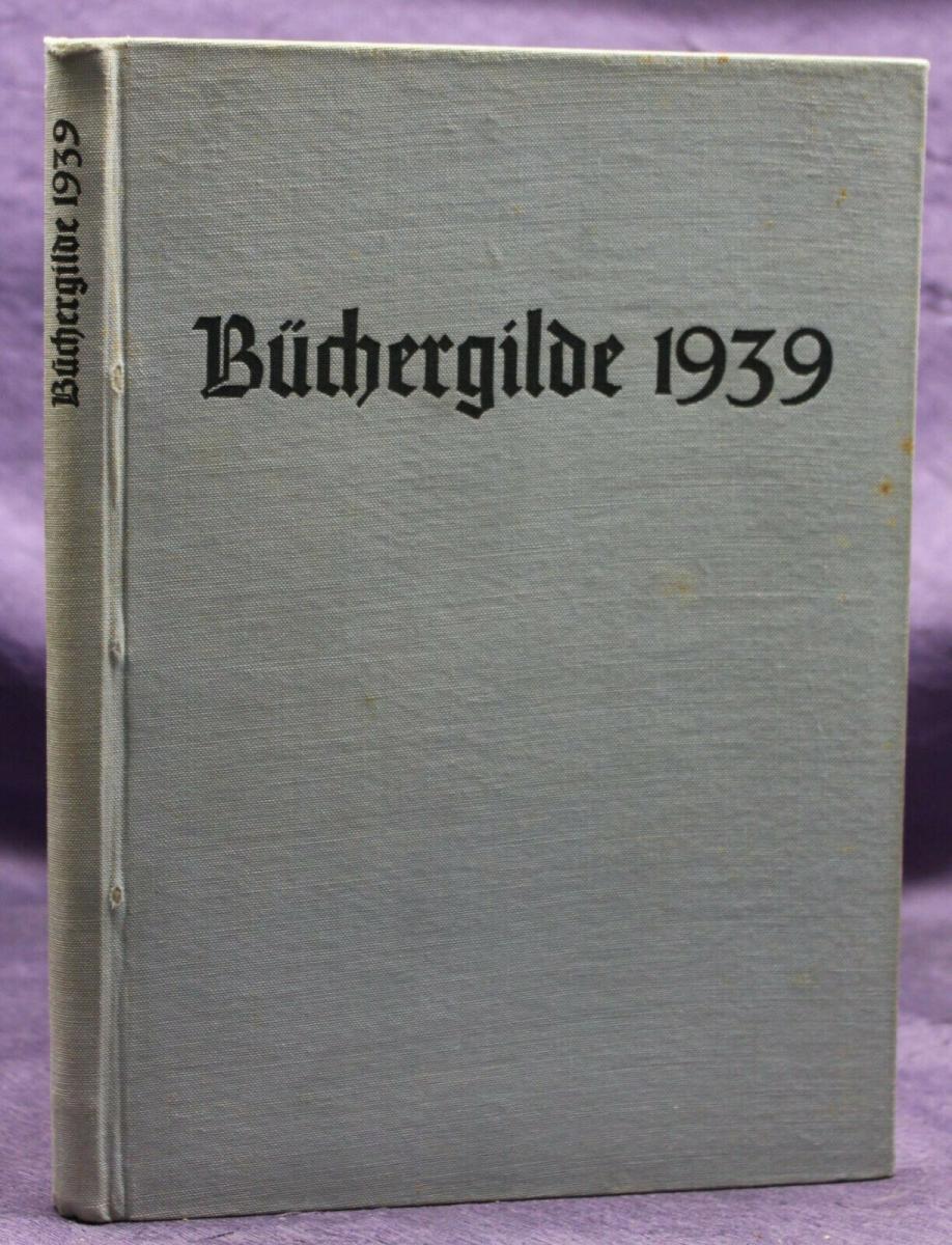 Die Büchergilde Jahrgang 1939 Zeitschrift Geschichte Gesellschaft Politik sf 0