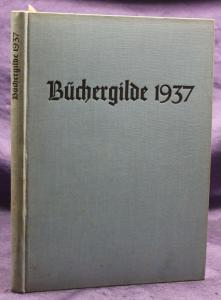 Die Büchergilde Jahrgang 1937 Zeitschrift Geschichte Gesellschaft Politik sf
