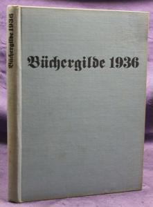 Die Büchergilde Jahrgang 1936 Zeitschrift Geschichte Gesellschaft Politik sf