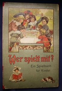 Wer spielt mit? Ein Spielbuch für Kinder um 1885 Würfelspiele Brettspiel sf