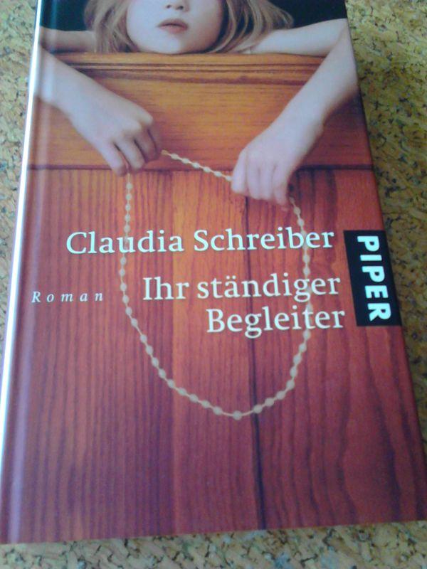 *** Ihr ständiger Begleiter - Claudia Schreiber ***