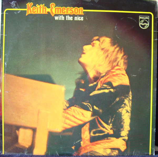 Keith Emerson & The Nice Keith Emerson with The Nice Philips 2xVinyl LP