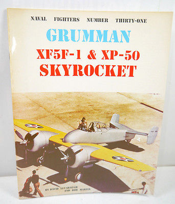 GRUMMAN XF5F-1 & XP-50 Skyrocket Naval Fighters Heft 31 Militär Lucabaugh (B3)