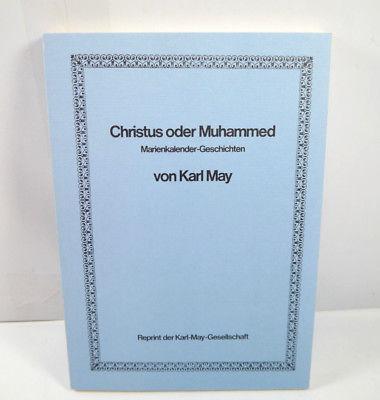 CHRISTUS & MUHAMMED Marienkalender Geschichten Taschenbuch KARL MAY reprint *WRY